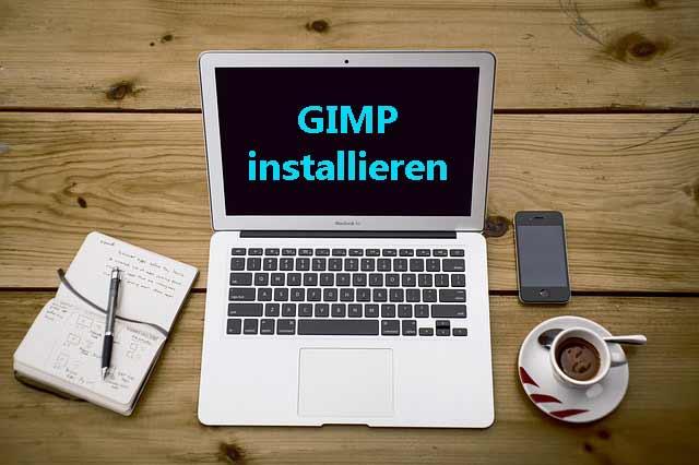 GIMP installieren App Bilder bearbeiten Smartphone und Tablet
